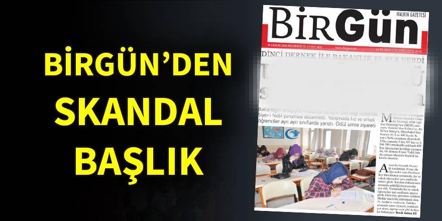 BirGün gazetesinden skandal 'Umre' manşeti