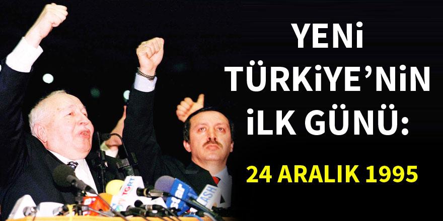 Yeni Türkiye'nin ilk günü ; 24 Aralık 1995