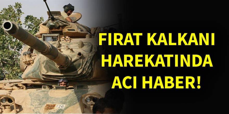 Fırat Kalkanı'nda yaralanan 2 askerimiz şehit oldu