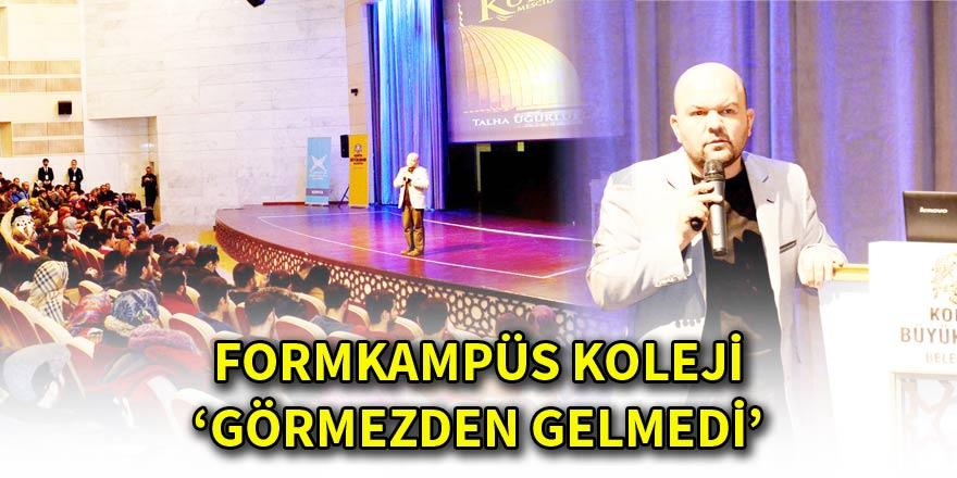 FORMKAMPÜS KOLEJİ 'GÖRMEZDEN GELMEDİ'