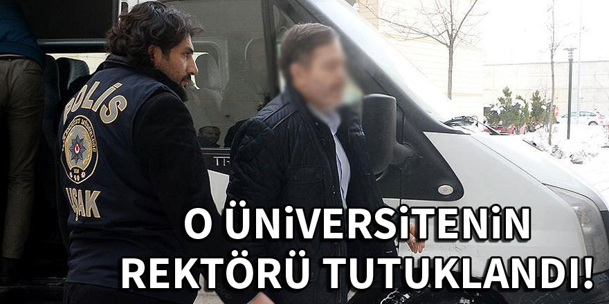 Uşak Üniversitesi Rektörü Çelik FETÖ/PDY soruşturmasında tutuklandı