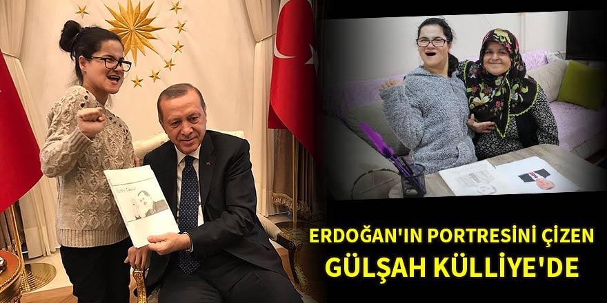 Erdoğan'ın portresini çizen Gülşah Külliye'de