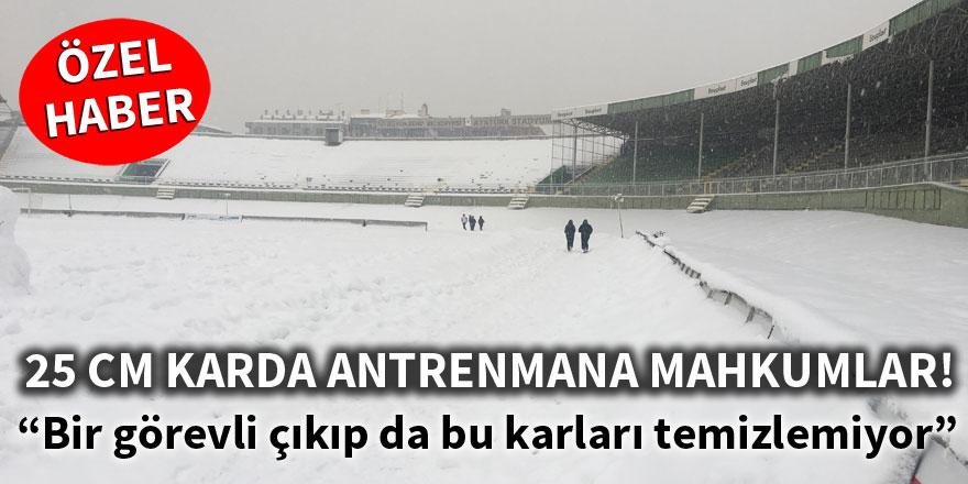 25 cm karda antrenmana mahkum ediliyorlar!