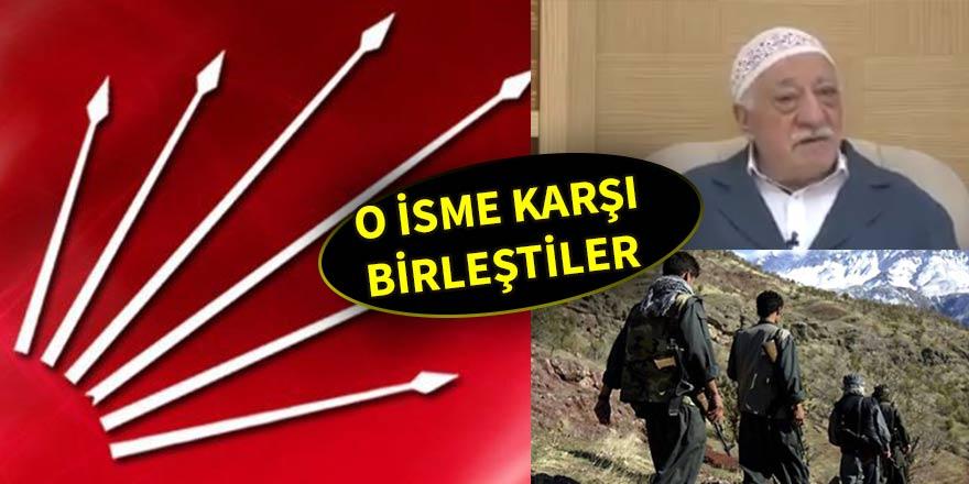 FETÖ, PKK, CHP üçlüsü o isme karşı yeniden birleşti