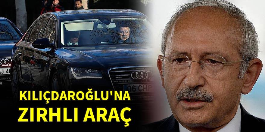 Kılıçdaroğlu'na zırhlı araç
