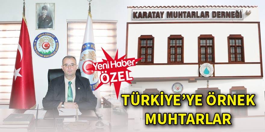 Türkiye'ye örnek Muhtarlar