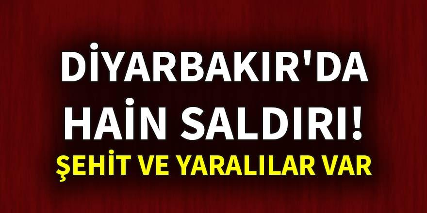 Diyarbakır'da hain saldırı: Şehit ve yaralılar var