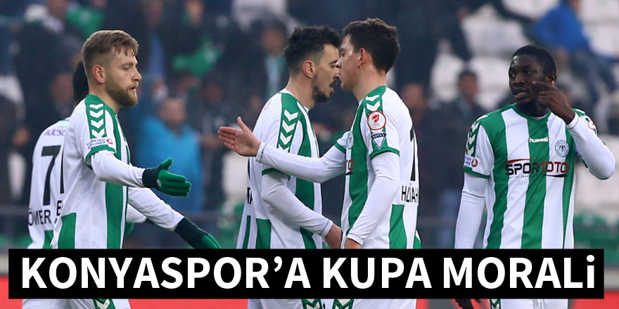 Konyaspor'a kupa morali