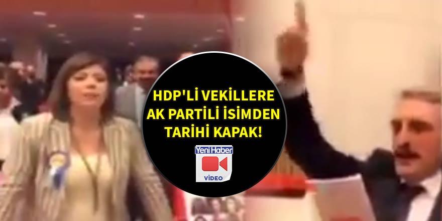 HDP'li vekillere AK Partili isimden tarihi kapak!
