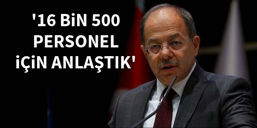 Sağlık Bakanı Recep Akdağ: 16 bin 500 personel için anlaştık