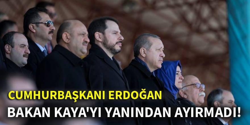Cumhurbaşkanı Erdoğan, Bakan Kaya'yı yanından ayırmadı!