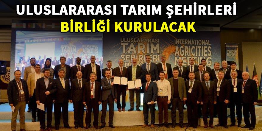 Konya'da Uluslararası Tarım Şehirleri Toplantısı sona erdi