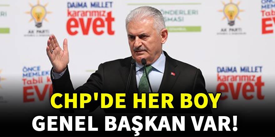 Başbakan: CHP'de her boy genel başkan var