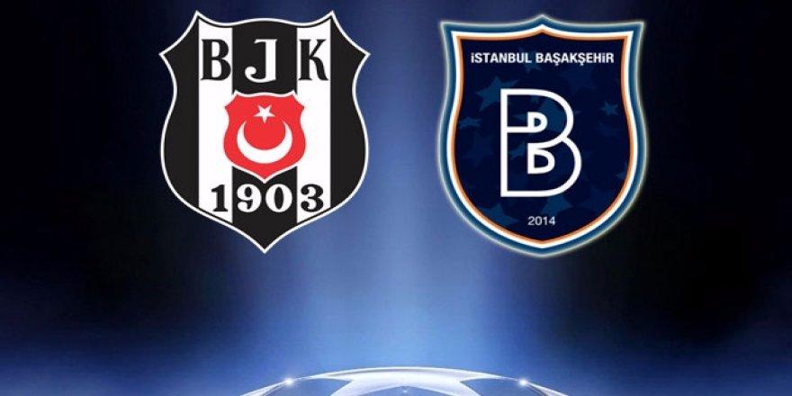 Beşiktaş ve Başakşehir'in Şampiyonlar Ligi'ndeki olası rakipleri belli oldu