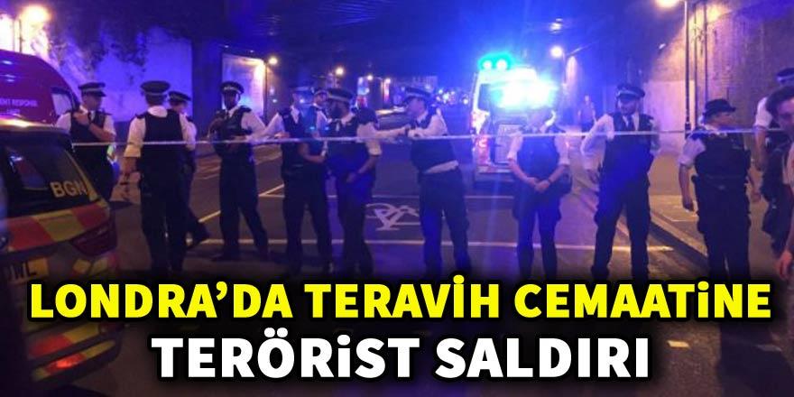 Londra'da teravih çıkışı müslümanlara terörist saldırı