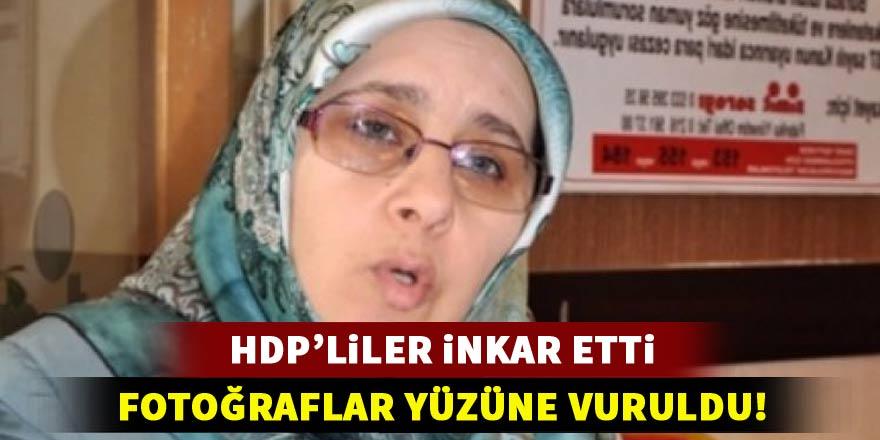 HDP'liler inkar etti! Fotoğraflar yüzüne vuruldu