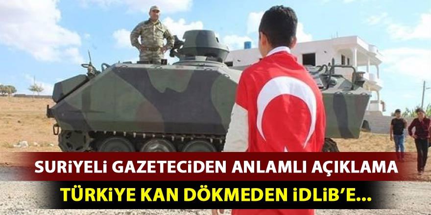 'Türkiye'nin kan dökmeden İdlib'e girmesi...'