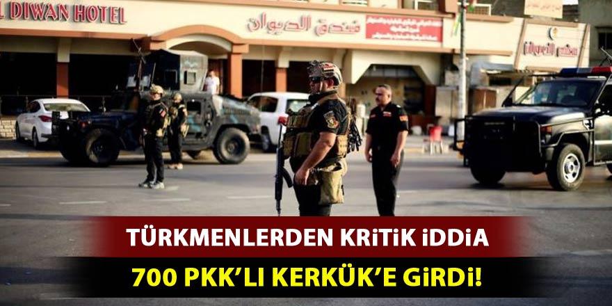 Kritik iddia: 700 PKK'lı terörist Kerkük'e girdi!