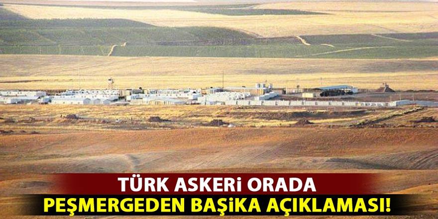 """Türk askeri orada! Peşmergeden """"Başika"""" açıklaması"""