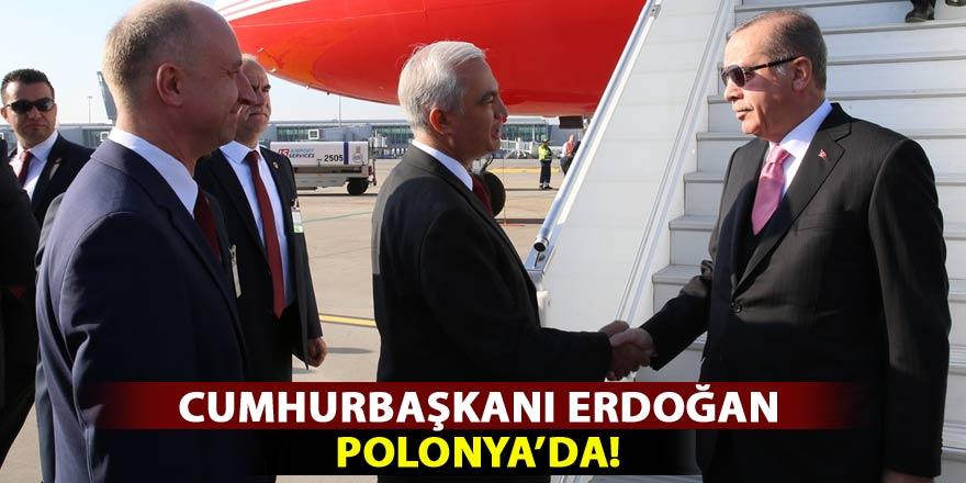 Cumhurbaşkanı Erdoğan, Polonya'da