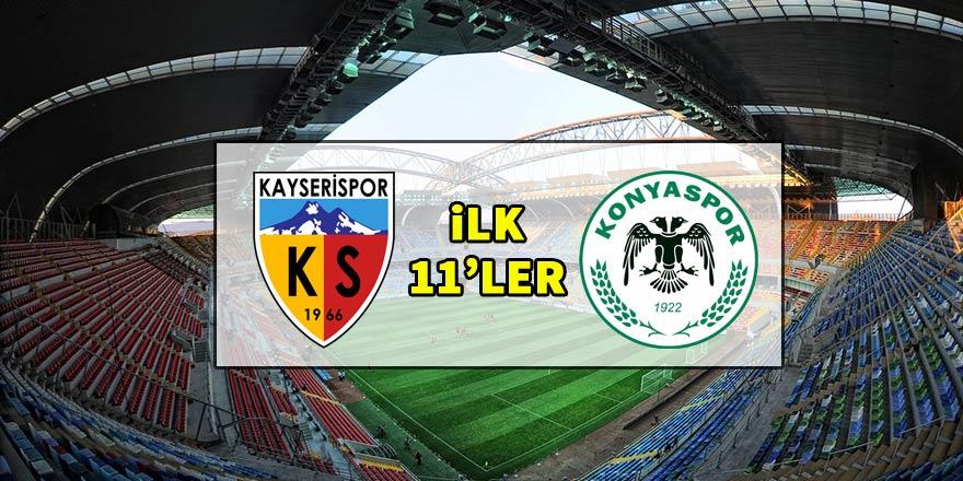 Kayserispor - Konyaspor | İLK 11'LER