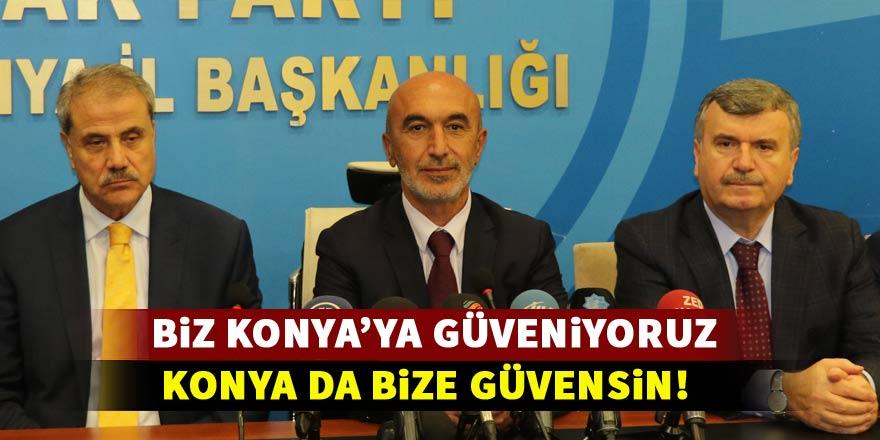 """Hasan Angı: """"Biz Konya'ya güveniyoruz, Konya da bize güvensin"""""""