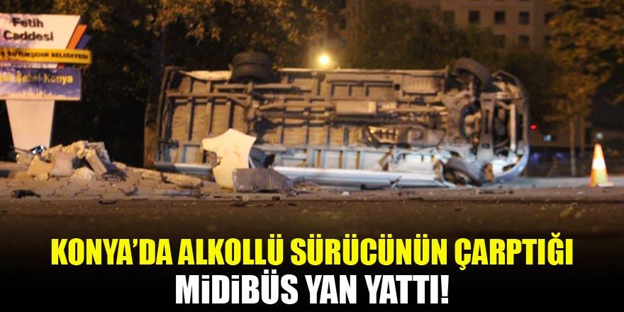 Konya'da alkollü sürücünün çarptığı midibüs yan yattı