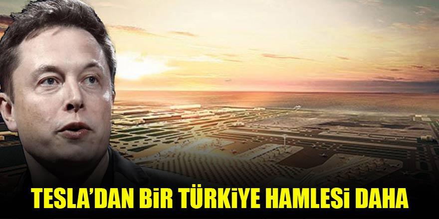 Tesla'dan bir Türkiye hamlesi daha