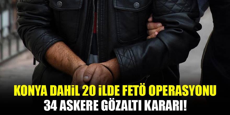 20 ilde 34 askere FETÖ'den gözaltı kararı