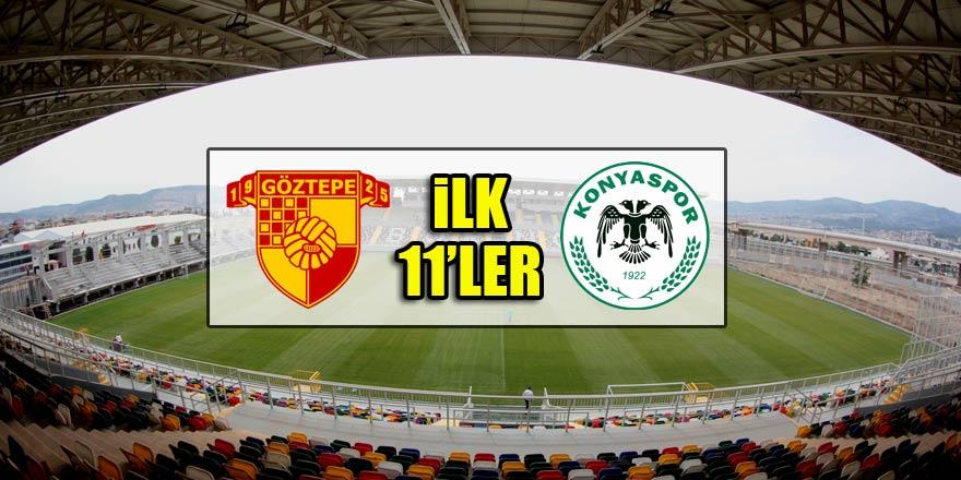 Göztepe - Atiker Konyaspor | İLK 11'LER