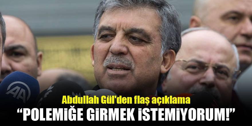 Abdullah Gül'den flaş açıklama!