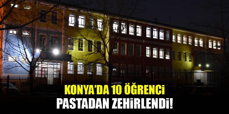 Konya'da 10 öğrenci pastadan zehirlendi!