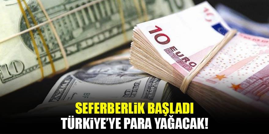 Türkiye'ye para yağacak: Seferberlik başladı!
