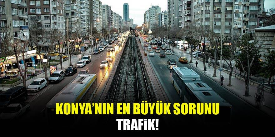Konya'da en büyük sorun: Trafik
