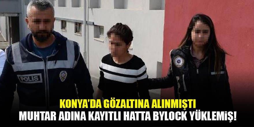 Konya'da 'ByLock' kullanıcısı vergi denetmeni kadının hattı muhtar...