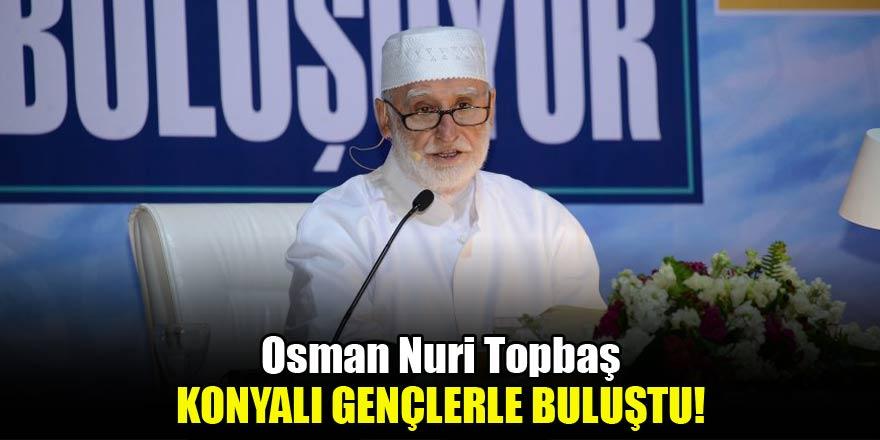 Osman Nuri Topbaş Konyalı Gençlerle Buluştu
