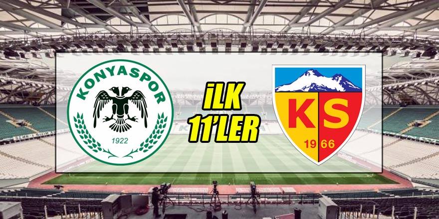 Konyaspor - Kayserispor | İLK 11'LER