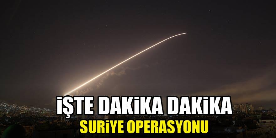 Dakika dakika Suriye operasyonu...