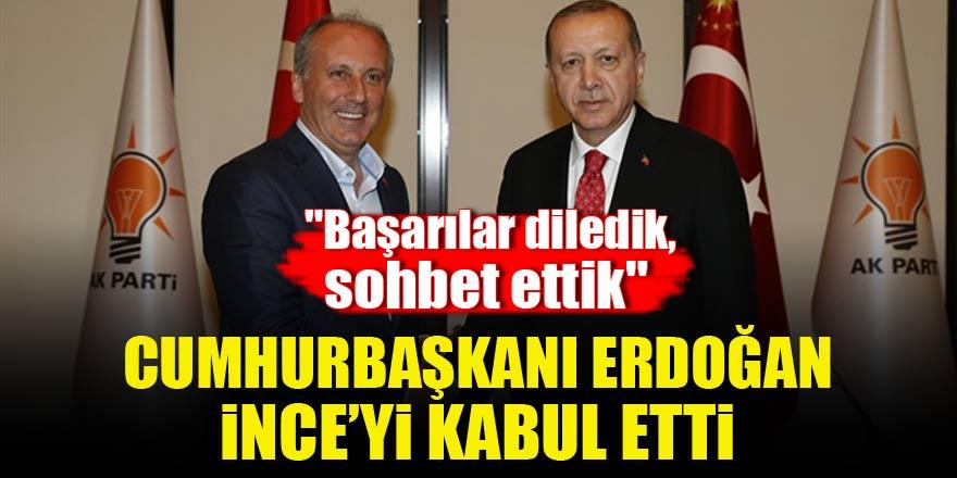 Cumhurbaşkanı Erdoğan CHP'li İnce'yi kabul etti