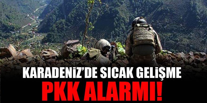 Karadeniz'de sıcak gelişme! PKK alarmı