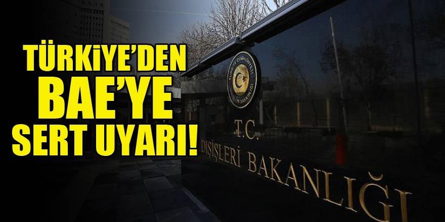 Türkiye'den BAE'ye uyarı