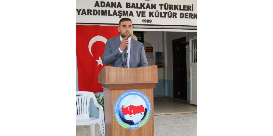 Adana'da Balkan Türkleri bir araya gelecek