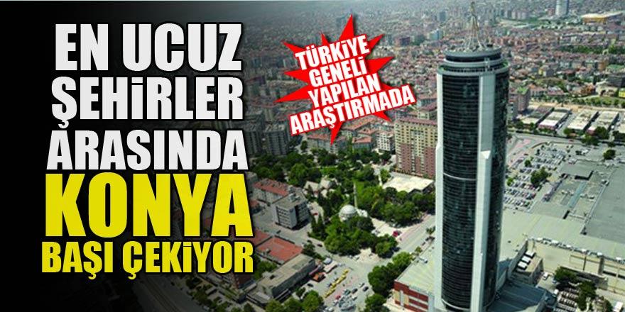 Türkiye geneli yapılan araştırmada Konya ucuz şehirler arasında