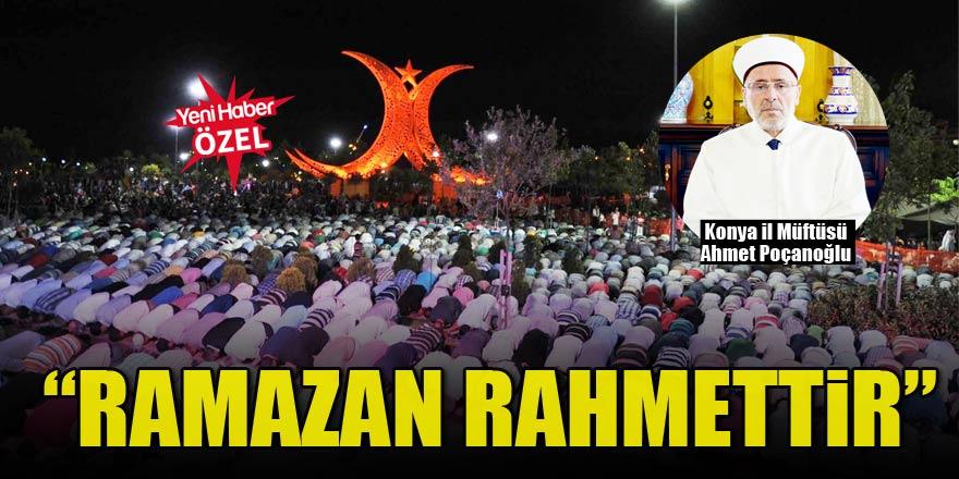 """""""Ramazan rahmettir"""""""