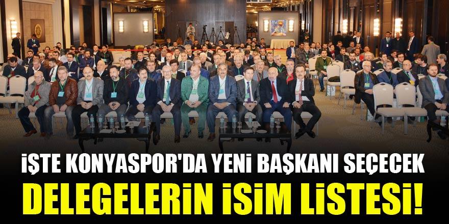 İşte Konyaspor'un yeni başkanını seçecek delegelerin tam listesi!
