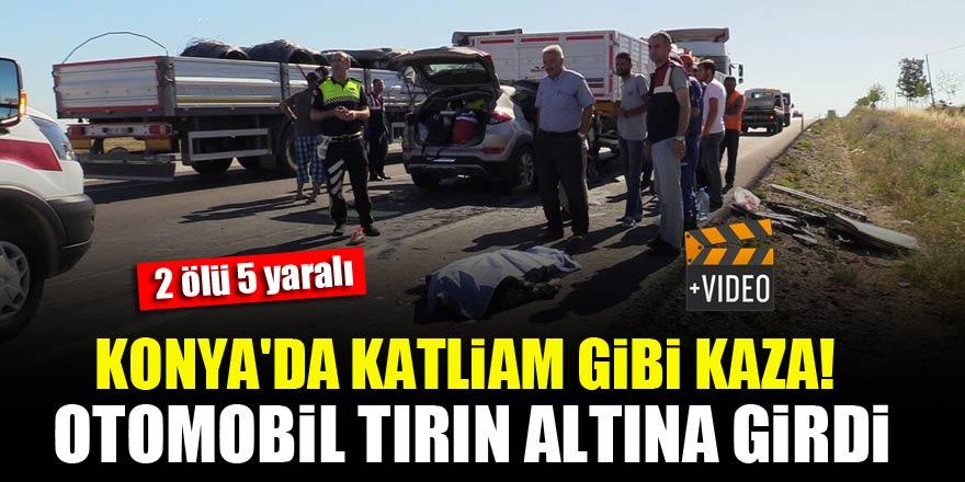 Konya'da katliam gibi kaza! Otomobil tırın altına girdi: 2 ölü, 5 yaralı