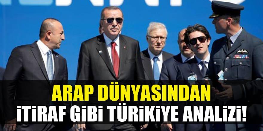 Arap dünyasından itiraf gibi Türkiye analizi!