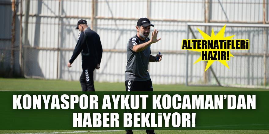 Konyaspor, Aykut Kocaman'dan haber bekliyor