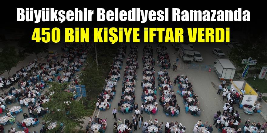 Büyükşehir Belediyesi Ramazanda 450 bin kişiye iftar verdi