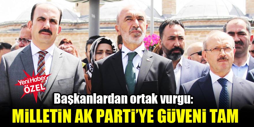 Milletin AK Parti'ye güveni tam